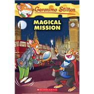 Magical Mission (Geronimo Stilton #64) by Stilton, Geronimo, 9781338032871