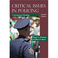 Critical Issues in Policing: Contemporary Readings by Dunham, Roger G.; Alpert, Geoffrey P., 9781478622871
