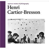 Henri Cartier-Bresson by Cartier-Bresson, Henri; Chéroux, Clément, 9781597112871