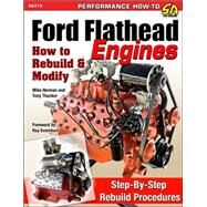 Ford Flathead Engines by Thacker, Tony; Herman, Mike, 9781613252871