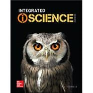 Integrated iScience, Course 3, Student Edition by McGraw-Hill Education, 9780076772872