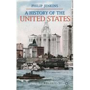 A History of the United States by Jenkins, Philip, 9780230282872