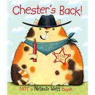 Chester's Back! by Watt, Melanie, 9781554532872