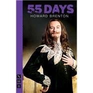 55 Days by Brenton, Howard, 9781848422872