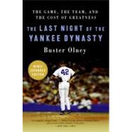The Last Night of the Yankee Dynasty by Olney, Buster, 9780061672873