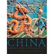China Empire and Civilization by Shaughnessy, Edward L., 9780195182873