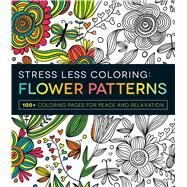 Flower Patterns Adult Coloring Book by Adams Media, 9781440592874