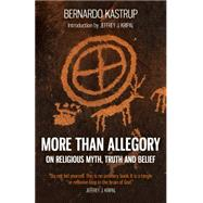 More Than Allegory by Kastrup, Bernardo, 9781785352874