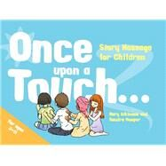 Once Upon a Touch... by Atkinson, Mary; Hooper, Sandra, 9781848192874