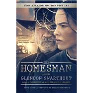 The Homesman A Novel by Swarthout, Glendon, 9781501102875