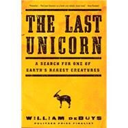 The Last Unicorn by deBuys, William, 9780316232876