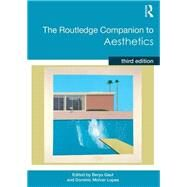 The Routledge Companion to Aesthetics by Gaut; Berys, 9780415782876