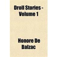 Droll Stories by Balzac, Honore de, 9781153602877