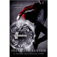 Illusion Chronicles of Nick by Kenyon, Sherrilyn, 9781250002877