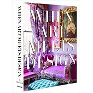 When Art Meets Design by Slonem, Hunt; Eerdmans, Emily Evans, 9781614282877