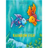 You Can't Win Them All, Rainbow Fish by Pfister, Marcus, 9780735842878