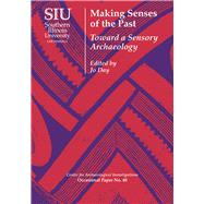 Making Senses of the Past by Day, Jo, 9780809332878