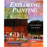 Exploring Painting by Brommer, Gerald F.; Kline, Nancy K.; Kinne, Nancy K., 9780871922878