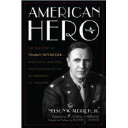 American Hero by Aldrich, Nelson W., Jr.; Jackson, Richard L.; Harriman, W. Averell, 9781493022878