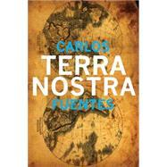 Terra Nostra Pa by Fuentes,Carlos, 9781564782878