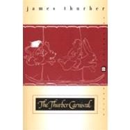 The Thurber Carnival by Thurber, James, 9780060932879