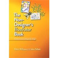The Non-designer's Illustrator Book by Williams, Robin; Tollett, John, 9780321772879