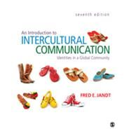 An Introduction to Intercultural Communication; Identities in a Global Community by Fred E. Jandt, 9781412992879