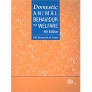 Domestic Animal Behaviour and Welfare by D.M. Broom; A.F. Fraser, 9781845932879