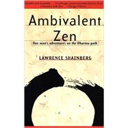 Ambivalent Zen by Shainberg, Lawrence, 9780679772880