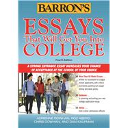 Essays That Will Get You into College by Dowhan, Chris; Dowhan, Adrienne; Kaufman, Dan; Abero, Roz, 9781438002880