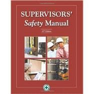 Supervisors' Safety Manual by Crittenden, Phyllis, 9780879122881