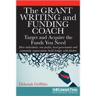 The Grant Writing and Funding Coach by Griffiths, Deborah, 9781770402881