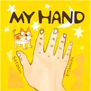 My Hand by Kitamura, Satoshi, 9781783442881
