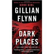 Dark Places (Mass Market) by Flynn, Gillian, 9781101902882