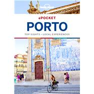 Lonely Planet Pocket Porto by Lonely Planet Publications, 9781786572882