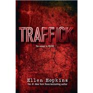 Traffick by Hopkins, Ellen, 9781442482883