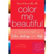 Reinvent Yourself with Color Me Beautiful by Richmond, Joanne, 9781589792883
