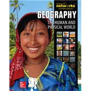 Geography: The Human and Physical World, Student Edition by Unknown, 9780076642885