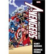 Avengers by Kurt Busiek & George Perez Omnibus Volume 1 by Busiek, Kurt; Waid, Mark; Stern, Roger; Edkin, Joe; Perez, George, 9780785192886