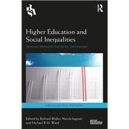 Higher Education and Social Inequalities: University Admissions, Experiences, and Outcomes by Waller; Richard, 9781138212886