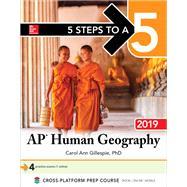 5 Steps to a 5: AP Human Geography 2019 by Gillespie, Carol Ann, Ph.D., 9781260122886