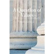A Question of Values by Berman, Morris, 9781453722886