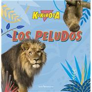 Los peludos/ The hairy by Sañé, Jaume, 9788416012886