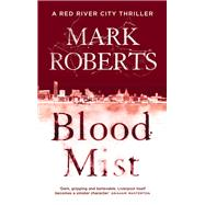 Blood Mist by Roberts, Mark, 9781784082888