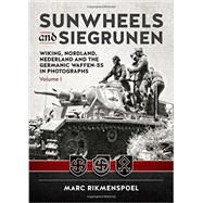 Sunwheels and Siegrunen by Rikmenspoel, Marc, 9781909982888