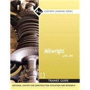 Millwright Level 1 Trainee Guide, Paperback by NCCER, 9780132272889