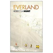 Everland by Hunt, Rebecca, 9781609452889