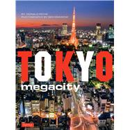 Tokyo Megacity by Richie, Donald; Simmons, Ben, 9784805312889