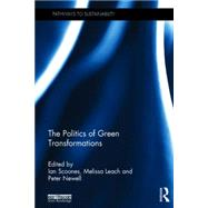 The Politics of Green Transformations by Scoones; Ian, 9781138792890