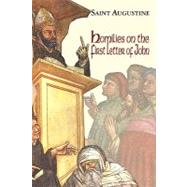 Homilies on the First Letter of John by Saint Augustine of Hippo, 9781565482890